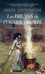 BRUJAS DE ZUGARRAMURDI, LAS