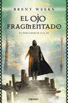 OJO FRAGMENTADO, EL - EL PORTADOR DE LUZ III