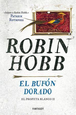 EL BUFÓN DORADO - EL PROFETA BLANCO II