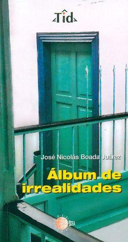 ALBUM DE IRREALIDADES