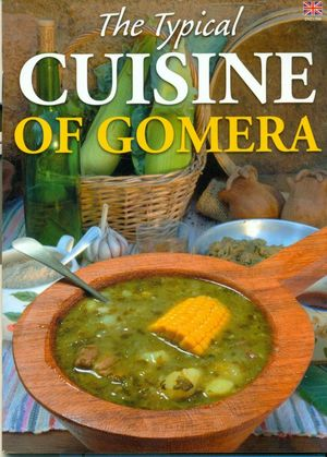 THE TYPICAL CUISINE OF GOMERA