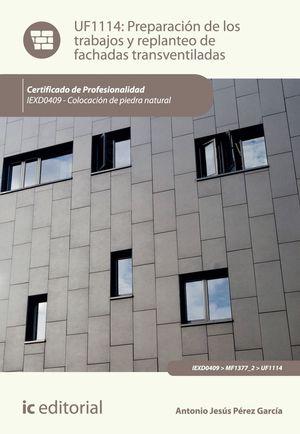 PREPARACIÓN DE LOS TRABAJOS Y REPLANTEO DE FACHADAS TRANSVENTILADAS. IEXD0409 - COLOCACIÓN DE PIEDRA NATURAL