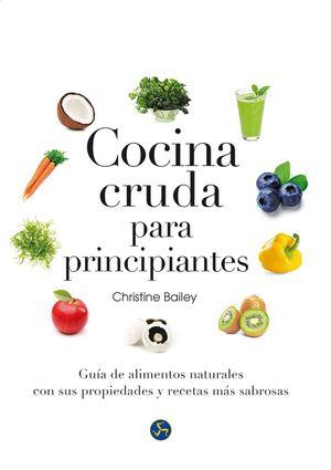 COCINA CRUDA PARA PRINCIPIANTES