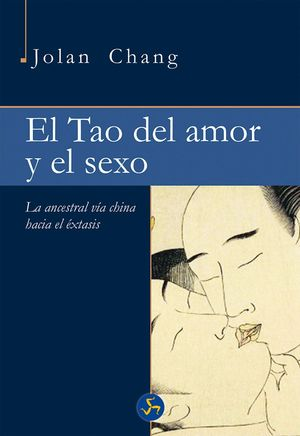 EL TAO DEL AMOR Y EL SEXO