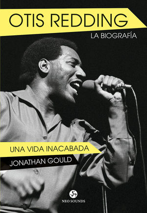 OTIS REDDING. LA BIOGRAFIA