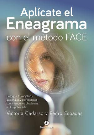 APLÍCATE EL ENEAGRAMA CON EL MÉTODO FACE