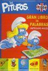 LOS PITUFOS / GRAN LIBRO DE PALABRAS CASTELLANO-INGLÉS