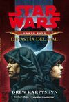 STAR WARS NOVELA: DARTH BANE DINASTÍA DEL MAL