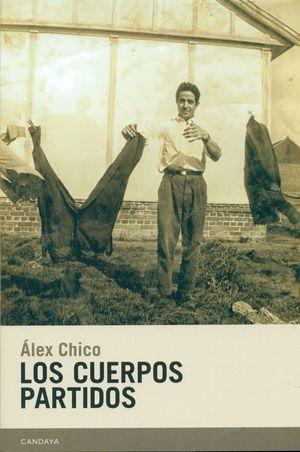 LOS CUERPOS PARTIDOS