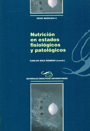 NUTRICIÓN EN ESTADOS FISIOLÓGICOS Y PATOLÓGICOS