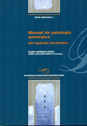MANUAL DE PATOLOGÍA QUIRÚRGICA DEL APARATO LOCOMOTOR