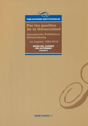 POR LOS PASILLOS DE LA UNIVERSIDAD.AGRUPACION FOLKLORICA UNIVERSITARIA