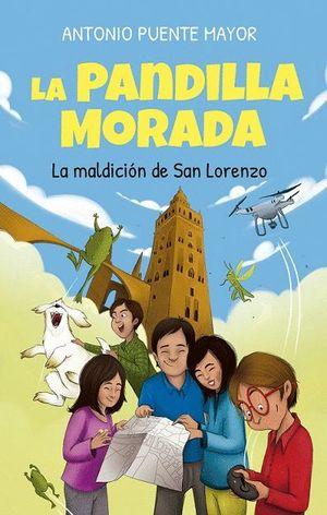 LA PANDILLA MORADA. LA MALDICIÓN DE SAN LORENZO