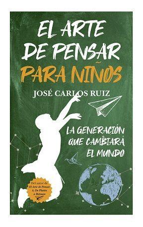 ARTE DE PENSAR PARA NIÑOS, EL