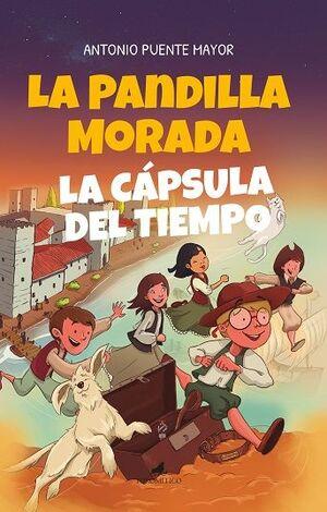 LA PANDILLA MORADA Y LA CÁPSULA DEL TIEMPO