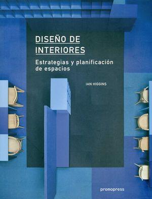 DISEÑO DE INTERIORES: ESTRATEGIAS Y PLANIFICACIÓN DE ESPACIOS