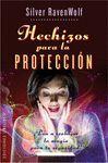 HECHIZOS PARA LA PROTECCIÓN