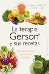 TERAPIA GERSON Y SUS RECETAS, LA