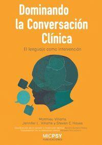 DOMINANDO LA CONVERSACIÓN CL¡NICA