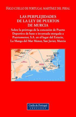 LAS PERPLEJIDADES DE  LA LEY DE PUERTOS DE MURCIA