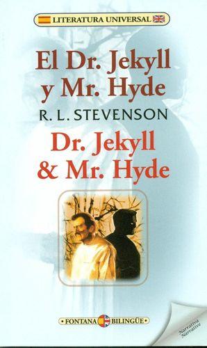 EL DR. JEKYLL Y MR. HYDE / DR. JEKYLL Y MR. HYDE (BILINGUE)