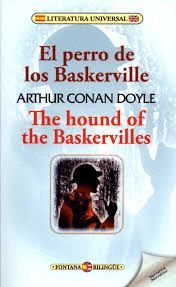 EL PERRO DE LOS BASKERVILLE / THE HOUND OF THE BASKERVILLES (BILINGUE)