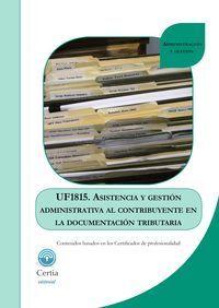 ASISTENCIA Y GESTIÓN ADMINISTRATIVA AL CONTRIBUYENTE DE LA DOCUMENTACIÓN TRIBUTARIA UF1815