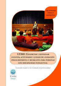 UF2085 CONCRETAR Y GESTIONAR EVENTOS, ACTIVIDADES Y JUEGOS D