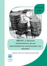 GESTIÓN ADMINISTRATIVA DEL PROCEDIMIENTO SANCIONADOR MF1787