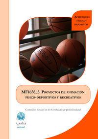 MF1658_3 PROYECTOS DE ANIMACIÓN FÍSICO-DEPORTIVOS