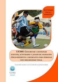UF2089 CONCRETAR Y GESTIONAR EVENTOS, ACTIVIDADES Y JUEGOS D