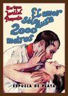 AMOR SÓLO DURA 2000 METROS, EL