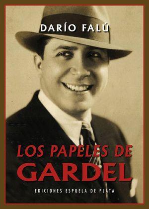LOS PAPELES DE GARDEL