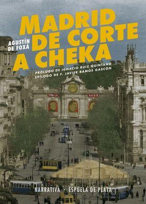 MADRID DE CORTE A CHEKA
