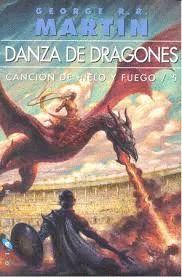 DANZA DE DRAGONES. CANCIÓN DE HIELO Y FUEGO 5