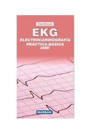 ELECTROCARDIOGRAFÍA PRÁCTICA BÁSICA EKG