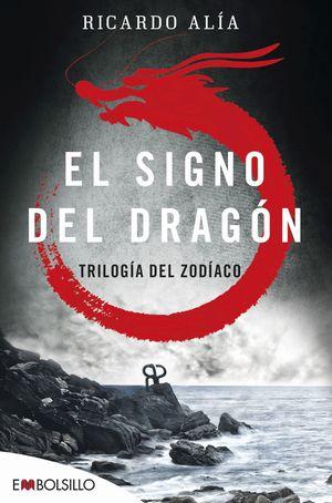 EL SIGNO DEL DRAGON. TRILOGÍA DEL ZODÍACO