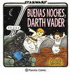 BUENAS NOCHES, DARTH VADER - STAR WARS