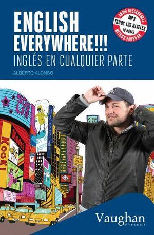 ENGLISH EVERYWHERE ! INGLÉS EN CUALQUIER PARTE