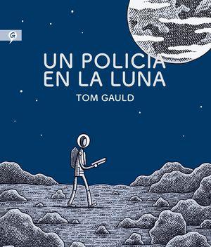 UN POLICÍA EN LA LUNA