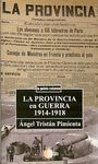 LA PROVINCIA EN GUERRA 1914-1918