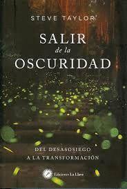 SALIR DE LA OSCURIDAD