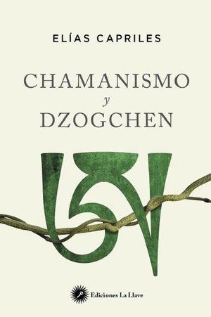 CHAMANISMO Y DZOGCHEN