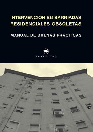 INTERVENCIÓN EN BARRIADAS RESIDENCIALES OBSOLETAS