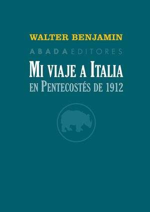 MI VIAJE A ITALIA EN PENTECOSTÉS DE 1912