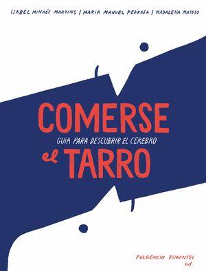 COMERSE EL TARRO. GUIA PARA DESCUBRIR EL CEREBRO