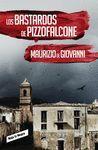 LOS BASTARDOS DE PIZZOFALCONE (SERIE DETECTIVE LOJACONO 2)