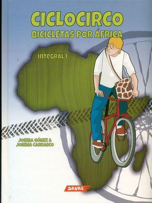 CICLOCIRCO. BICICLETAS POR AFRICA.INTEGRAL 1