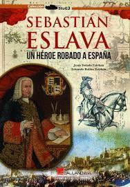 SEBASTIAN ESLAVA, UN HEROE ROBADO A ESPAÑA