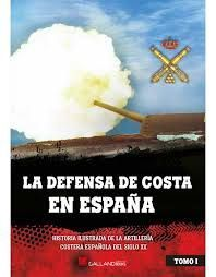 DEFENSA DE COSTA EN ESPAÑA T.1